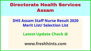 Directorate of Health Services Assam Staff Nurse Selection List 2020