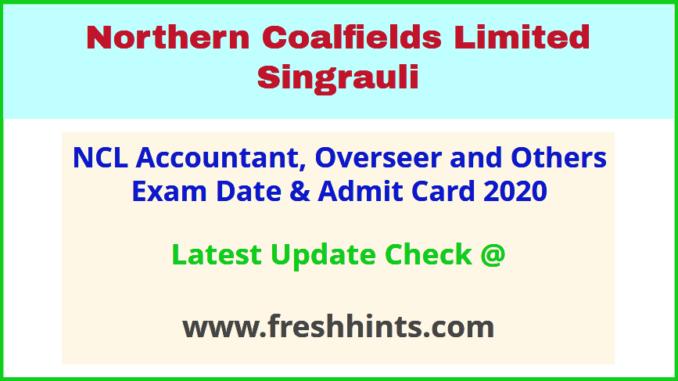 NCLCIL Singrauli Accountant Overseer Hall Ticket 2020