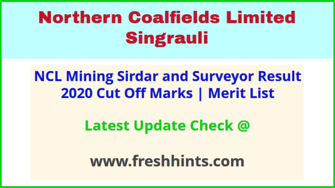 Northern Coalfields Limited Mining Sirdar Selection List 2020
