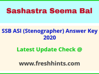Sashastra Seema Bal ASI Stenographer Answer Sheet 2020