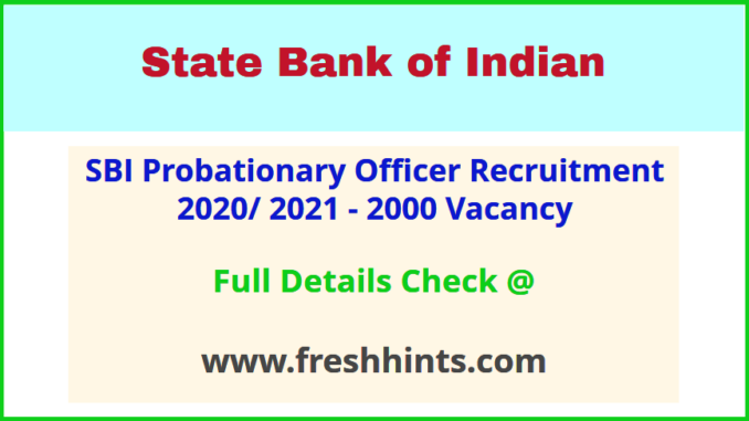SBI Probationary Officer Bharti 2020