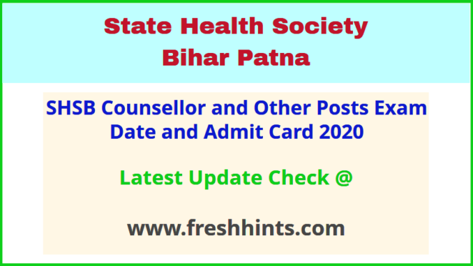 SHS Bihar Counsellor Hall Ticket Call Letter 2020