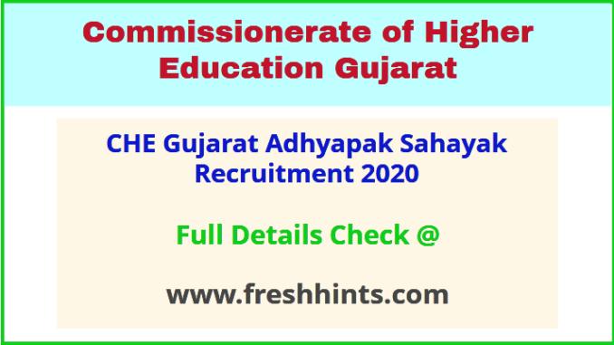 CHE Gujarat Adhyapak Sahayak Recruitment 2020