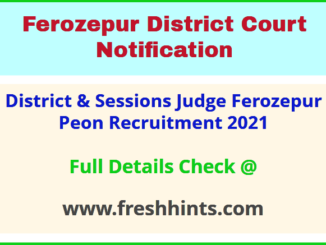 District & Sessions Judge Ferozepur Peon Recruitment 2021