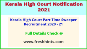 Kerala High Court Part Time Sweeper Recruitment 2020 - 21