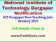 NIT Durgapur Non-Teaching Jobs Vacancy 2021