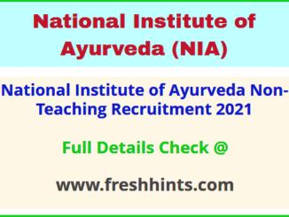 National Institute of Ayurveda Non-Teaching Recruitment 2021