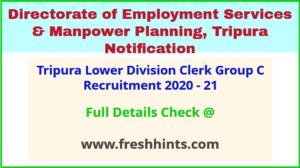 Tripura Lower Division Clerk Group C Recruitment 2020 - 21