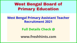West Bengal Primary Assistant Teacher Recruitment 2021