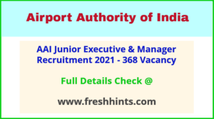 Airport Authority of India JE Vacancy 2021