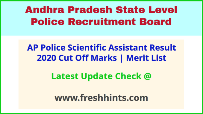 AP Police Scientific Assistant Result 2020 APSLPRB Merit ...