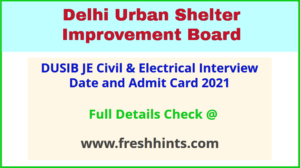 Delhi Shelter Board Junior Engineer Call Letter 2021