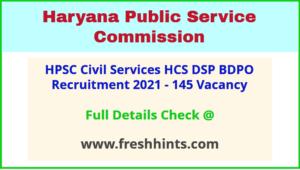 Haryana Civil Services Bharti 2021