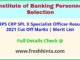 IBPS Specialist Officer Results Selection List 2021
