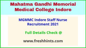 MGM Medical College Indore Staff Nurse Bharti 2021