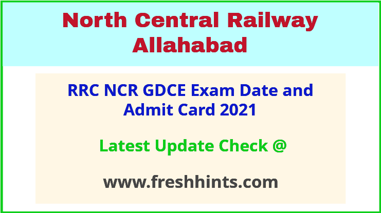 NCR Allahabad GDCE Hall Ticket 2021