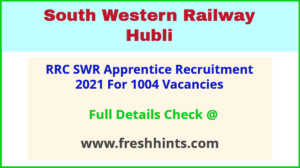 South Western Railway Hubli Apprentice Vacancy 2021