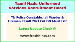 TNUSRB PC Jail Warder Fireman Selection List 2021