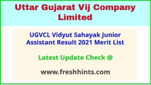 Uttar Gujarat Vij Company Limited VS JA Result Selection List 2021