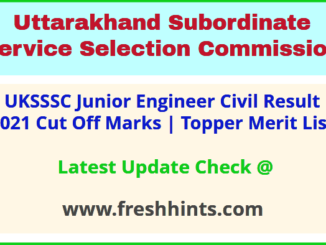 Uttarakhand Junior Engineer Civil Selection List 2021