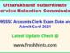 Uttarakhand Shahari Vikas Vibhag Lekha Lipik Admit Card 2021