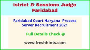 Faridabad Court Haryana Process Server Recruitment 2021