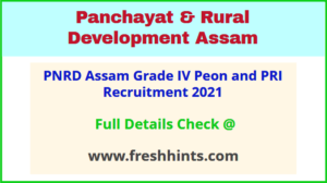 PNRD Assam Grade IV Peon and PRI Recruitment 2021