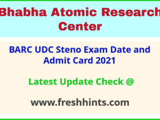 Bhabha Atomic Research Centre Upper Division Clerk Hall Ticket 2021