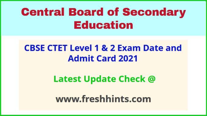 CBSE Central Teacher Eligibility Test Hall Ticket 2021