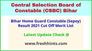 CSBC Bihar Home Guard Selection List 2021