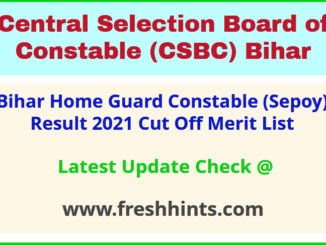 CSBC Bihar Home Guard Selection List 2021