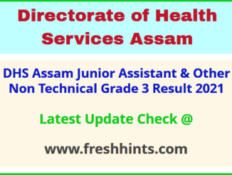 Directorate of Health Services Assam Grade 3 Non Technical Selection List 2021