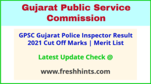 Gujarat Police Inspector Selection List 2021