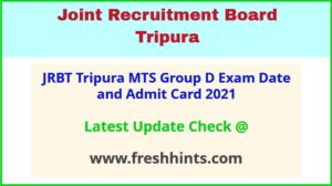 Joint Recruitment Board Tripura Group D Admit Card 2021