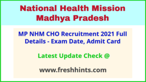 MP National Health Mission CHO Bharti 2021 Latest Update