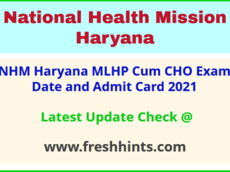National Health Mission Haryana MLHP Admit Card 2021