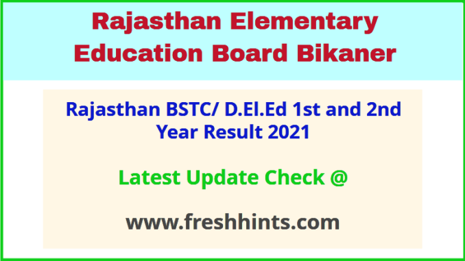 rajasthan bstc 1st 2nd year result 2021 name wise deled
