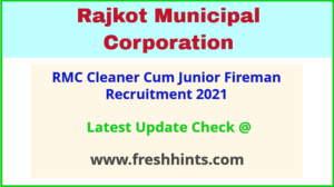 Rajkot Municipal Corporation Junior Fireman Bharti 2021