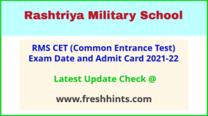 RMS CET Exam Hall Ticket 2021-22