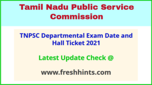 Tamilnadu Departmental Test Admit Card 2021