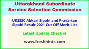 Uttarakhand Excise Constable Selection List 2021