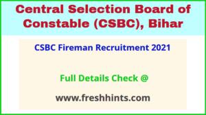 CSBC Fireman Recruitment 2021