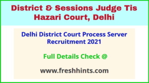 Delhi District Court Process Server Recruitment 2021