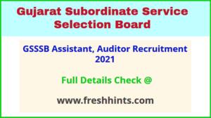GSSSB Assistant, Auditor Recruitment 2021