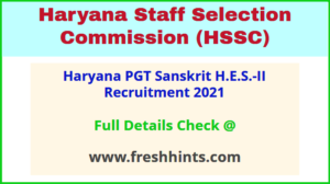 Haryana PGT Sanskrit H.E.S.‐II Recruitment 2021