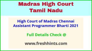 High Court of Madras Chennai Assistant Programmer Bharti 2021