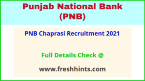 PNB Chaprasi Recruitment 2021