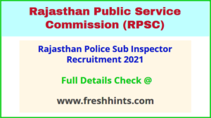 Rajasthan Police Sub Inspector Recruitment 2021