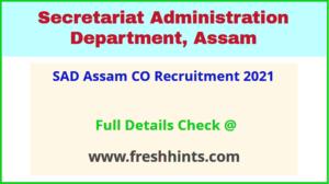 SAD Assam CO Recruitment 2021