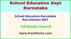 School Education Karnataka Recruitment 2021